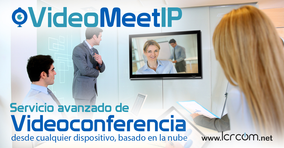 Video Meet IP - Blog de LCRcom